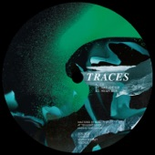 Traces - Hear Seh
