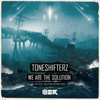 We Are The Solution - TONESHIFTERZ