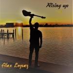 Alex Lopez - Even up the Score