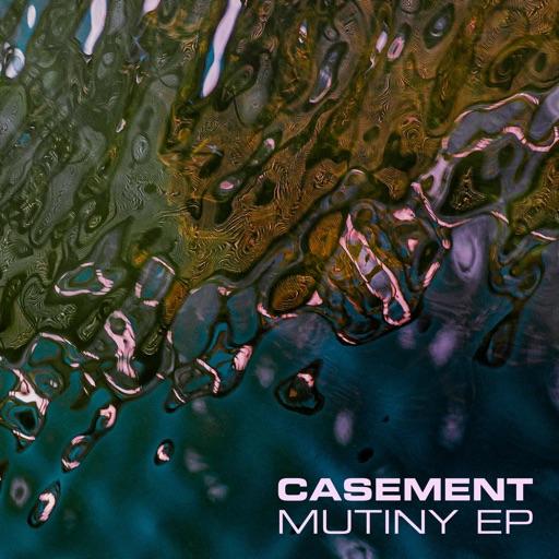 Mutiny - Single by Casement
