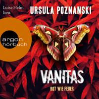 Ursula Poznanski - Vanitas - Rot wie Feuer - Die Vanitas-Reihe, Band 3 (Gekürzt) artwork