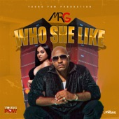 Mr. G - Who She Like
