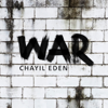 Chayil Eden - War  artwork