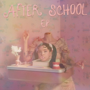 Melanie Martinez - After School - EP