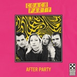 Coach Party - I'm Sad