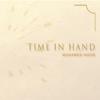 Time in Hand - Mohamed Noor