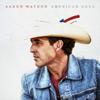 Aaron Watson - American Soul  artwork