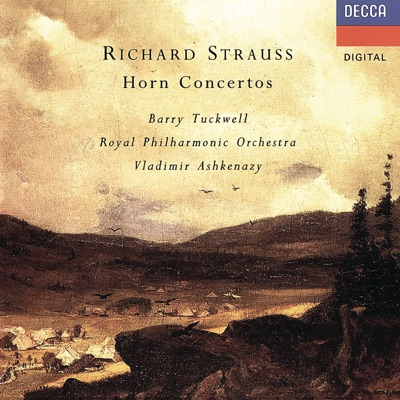 Richard Strauss: Horn Concertos Nos. 1 & 2 - Royal Philharmonic Orchestra