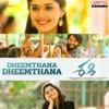 Dheemthana Dheemthana From Sashi Single
