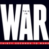 This Is War Deluxe