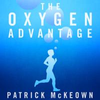 Patrick McKeown - The Oxygen Advantage artwork