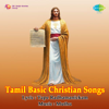 Tamil Basic Christian Songs - EP
