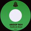 Aroop Roy - Hustle do Brasil artwork