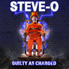 Steve-O - Guilty as Charged  artwork