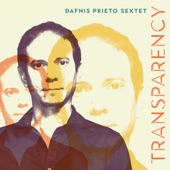 Dafnis Prieto Sextet - Feed the Lions