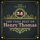 Henry Thomas - Bull-Doze Blues