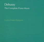 Claude Debussy (Composer), Gordon Fergus-Thompson (Performer) - Debussy: The Complete Piano Music DISC4 - Debussy: 12 Etudes IV. Pour les sixtes