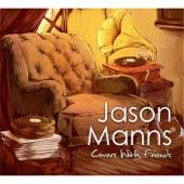 Jason Manns - Wagon Wheel (feat. Rob Benedict & Richard Speight, Jr)