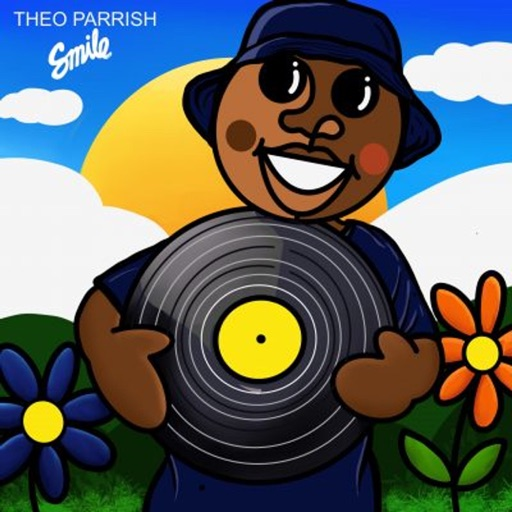Smile by Theo Parrish