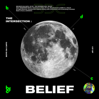 The Intersection : Belief - EP