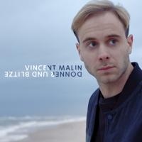 Donner und Blitze-Vincent Malin