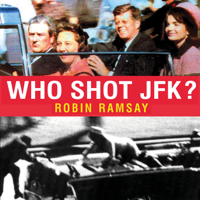 Who Shot JFK?: John F Kennedy Assassination Conspiracy, the Mafia, Zapruda Film and What They Don't Want You to Know