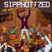 Mr Sipp - Let's Have a Good Time
