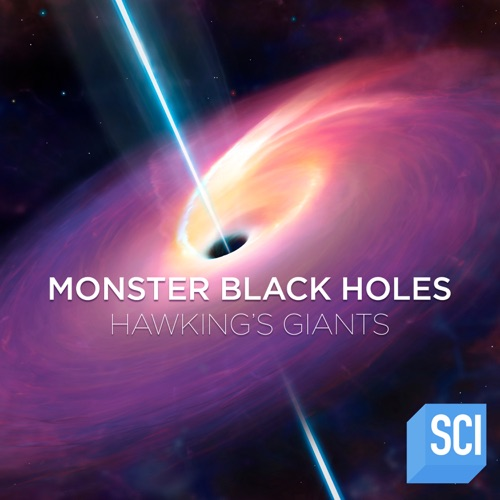Monster Black Holes: Hawking's Giants movie poster