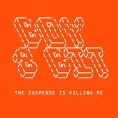 Boy 8 Bit - The Suspense Is Killing Me