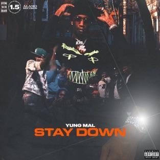 Yung Mal - Stay Down - Single