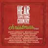 Hear Something Country Christmas 2007