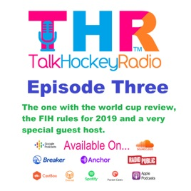 Talk Hockey Radio Episode 3 Talk Hockey Radio The One With The