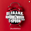 DJ Frank & T-Spoon - No Time 2 Waste 2021 (HouseWerk Remix) artwork
