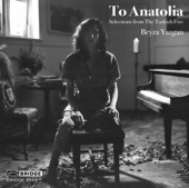 Beyza Yazgan (piano) - From Anatolia, Op. 25: I. Meseli