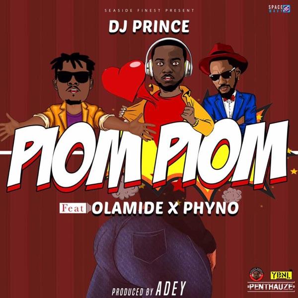 Piom Piom (feat. Olamide & Phyno) - Single
