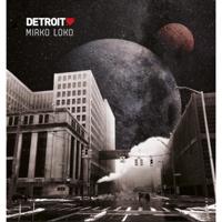 Mirko Loko - Detroit Love, Vol. 4 - Mixed By Mirko Loko artwork