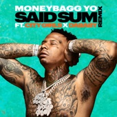 Moneybagg Yo - Said Sum(Remix) feat. City Girls,DaBaby