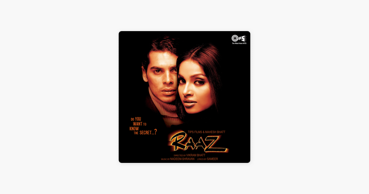 ‎Raaz (Original Motion Picture Soundtrack) by Nadeem - Shravan on iTunes