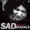 Sad Ghazals
