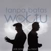 Ade Govinda - Tanpa Batas Waktu (feat. Fadly) [8D Version] artwork