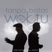 Download Tanpa Batas Waktu (feat. Fadly) [8D Version] - Ade Govinda Mp3 and Videos