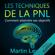 Martin Levitz - Les techniques de la PNL: Comment atteindre ses objectifs