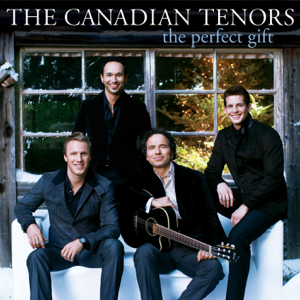The Canadian Tenors - The Perfect Gift