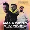 Ama a Dios y a Tu Vecino (feat. Redimi2) - Single