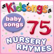 Baby Songs - 75 Nursery Rhymes - Kidsongs