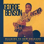Walking to New Orleans - George Benson - George Benson