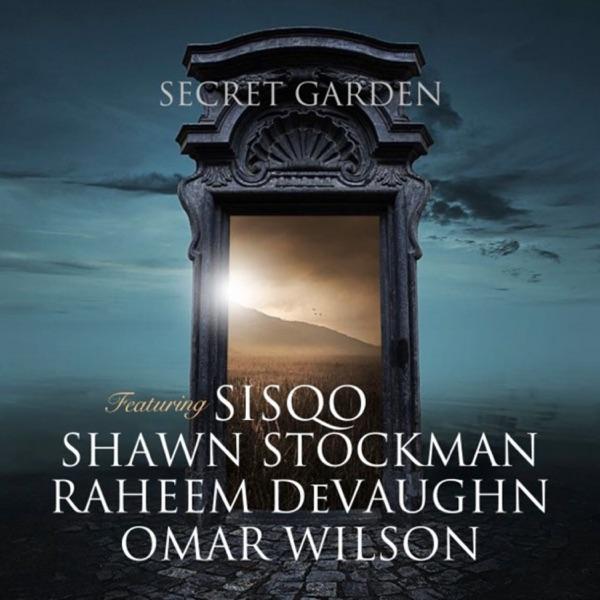 Secret Garden (feat. Sisqó, Shawn Stockman, & Raheem DeVaughn) - Single