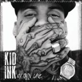 Show Me Feat. Chris Brown Kid Ink - Kid Ink