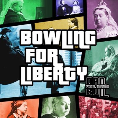 Bowling for Liberty (feat. Divide) [Grand Theft Auto IV Rap] - Single - Dan Bull