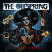 Let The Bad Times Roll - The Offspring Cover Art